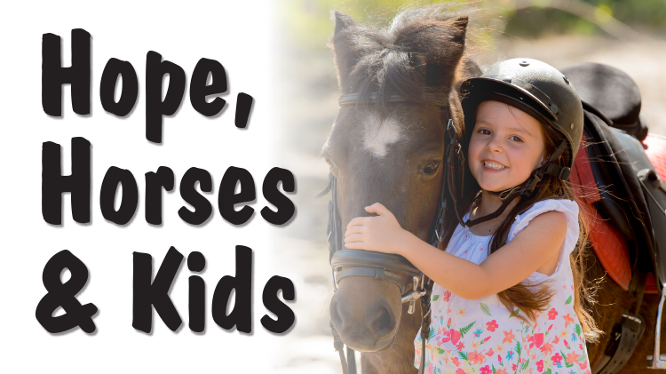 EFMP- Hope, Horses and Kids
