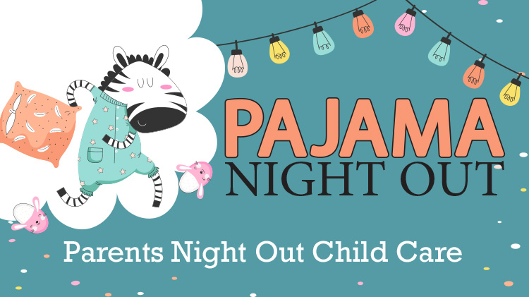 Pajama Night - Parents Night Out